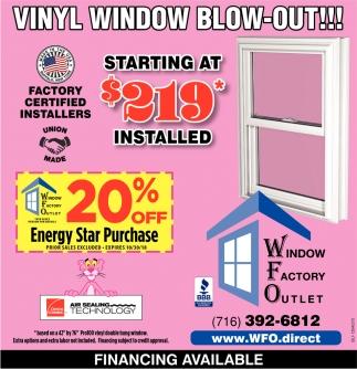Vinyl Window Blow-out!!!