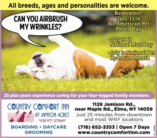 All Breeds, Ages And Personalities Are Welcome.