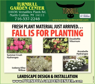 Fresh Plant Material Just Arrived... Fall Is For Planting